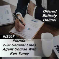 Florida 2-20 General Lines Agent Online Only Course with Ken Toney (INS007FL200T)